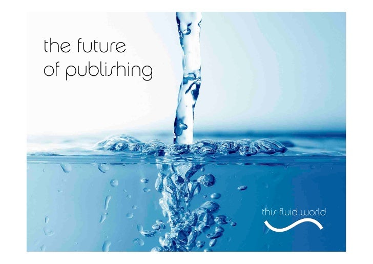 The future of publishing June 2010