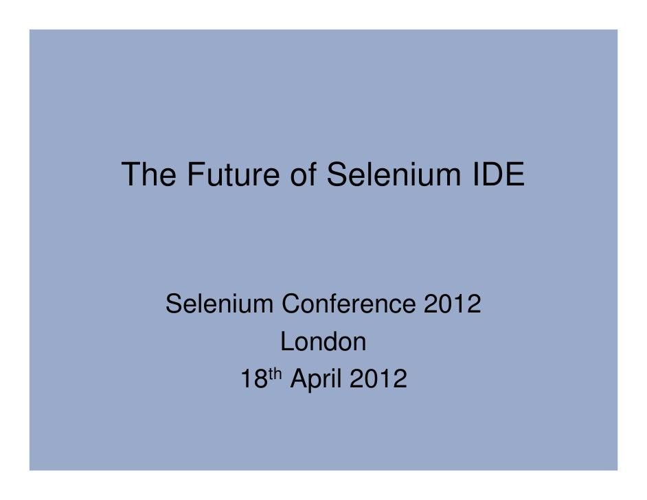 The future of selenium IDE - WebDriver Playback