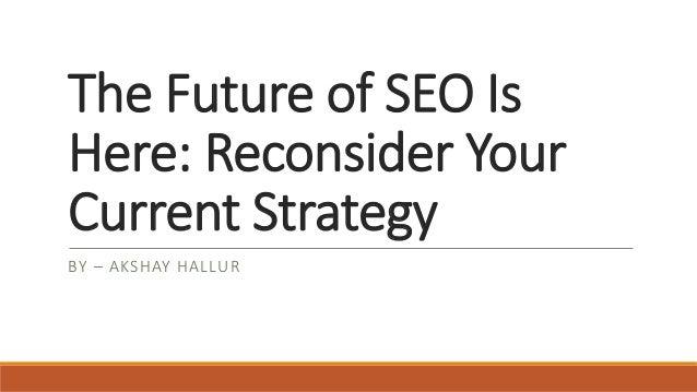 The Future of SEO and Google