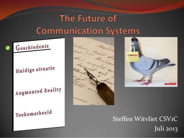 The future of Communication Systems