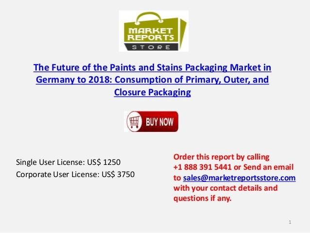 The Future of the Paints and Stains Packaging Market in Germany to 2018: Consumption of Primary, Outer, and Closure Packag...