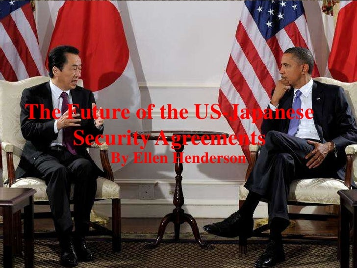 The future of the us japanese security agreements