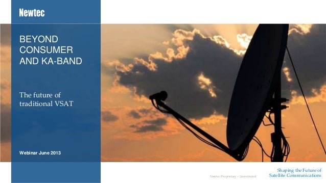 Beyond Consumer and Ka-Band: The Future of Traditional VSAT