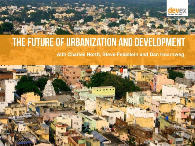 The Future of Urbanization and Development