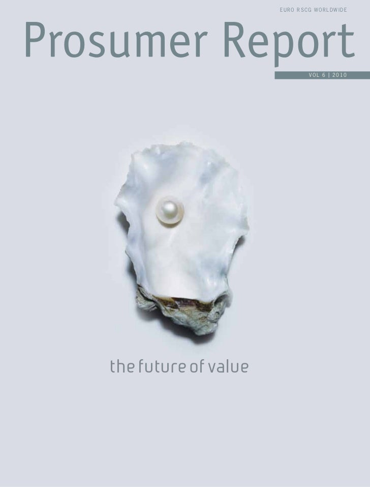 EURO RSCG WORLDWIDE                              VOL 6 | 2010the future of value