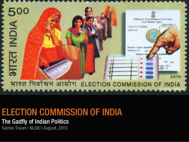 role of election commission in india The commission has asked him to ensure that the two advertisements are not published in any newspaper or journal from saturday onwards till the election process is over.