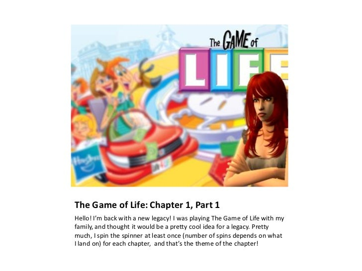 The Game of Life: Chapter 1, Part 1Hello! I'm back with a new legacy! I was playing The Game of Life with myfamily, and th...
