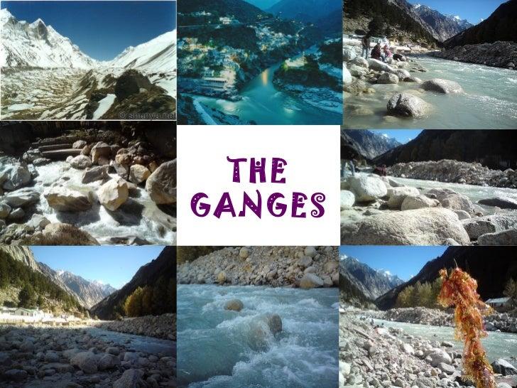 The Ganga System