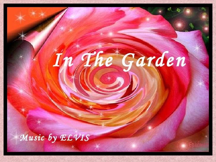 In The Garden Music by ELVIS