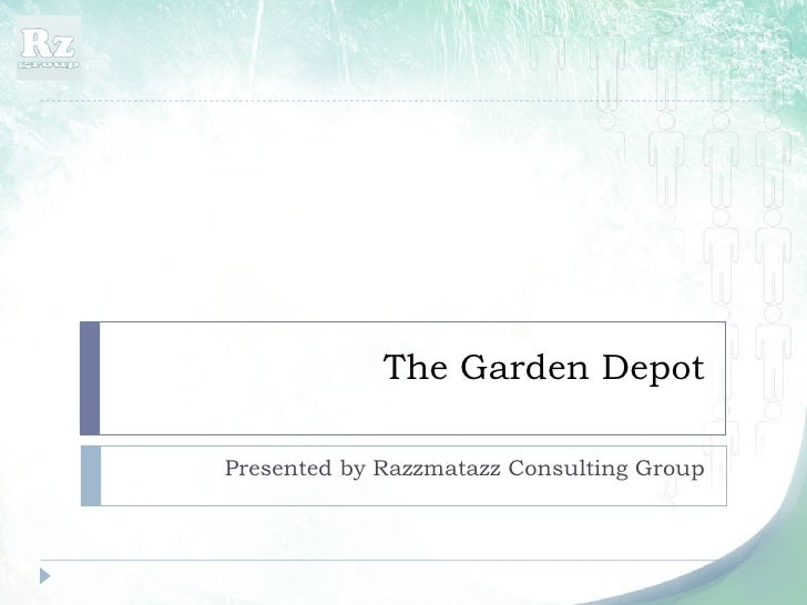 The Garden Depot Presented by Razzmatazz Consulting Group