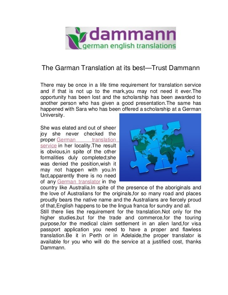 The Garman Translation at its best—Trust DammannThere may be once in a life time requirement for translation serviceand if...