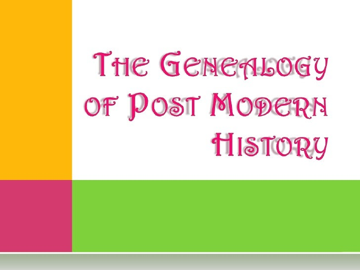 C AN   WE SPEAK OFPOSTMODERN HISTORY ?   Not if we take postmodern    theory seriously.   Postmodernism challenges    th...
