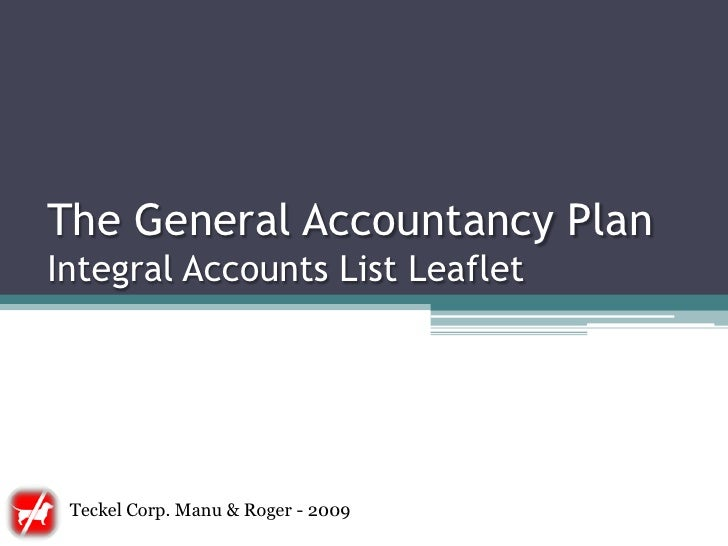 The General Accountancy Plan Integral Accounts List Leaflet      Teckel Corp. Manu & Roger - 2009