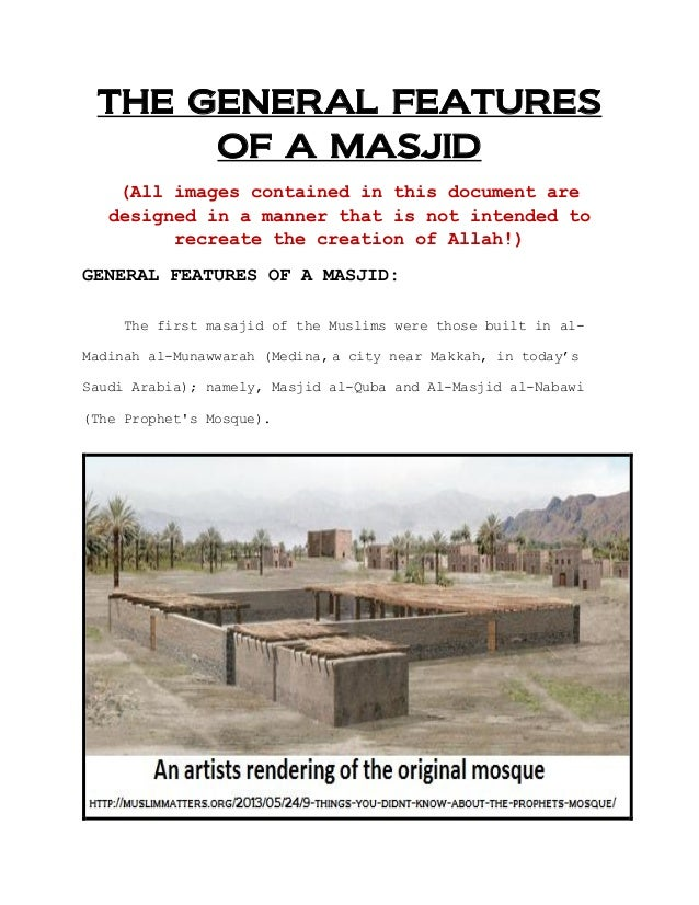 THE GENERAL FEATURES OF A MASJID (All images contained in this document are designed in a manner that is not intended to r...