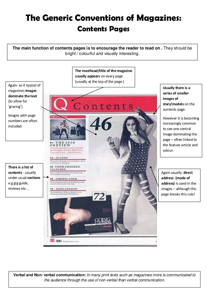 The Generic Conventions of Magazines:                                     Contents Pages   The main function of contents p...