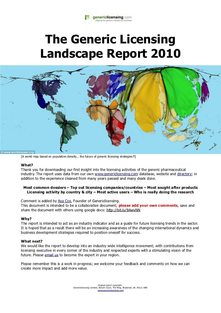 The Generic Licensing              Landscape Report 2010[A world map based on population density... the future of generic ...