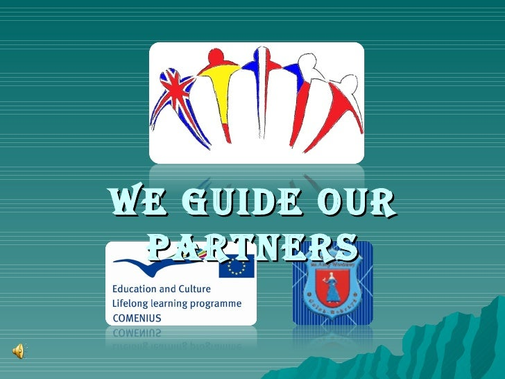We guide our partners