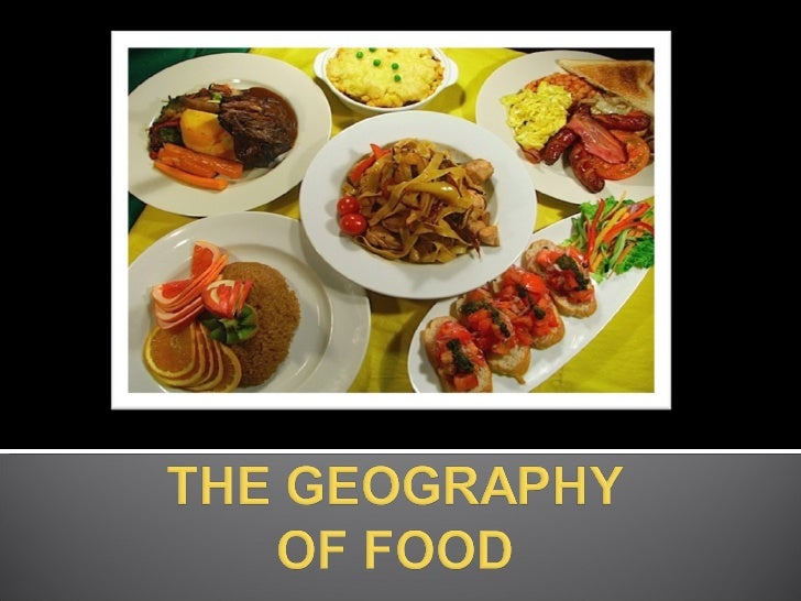 The geography of food
