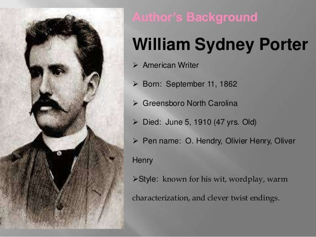 biograph of william sydney porter essay Get a detailed william sydney porter biography from bookragscom hi and thanks for writing to ncpedia, that's a great question william sydney porter - aka o'henry -- may have lived at one point in a house in greenwhich village.