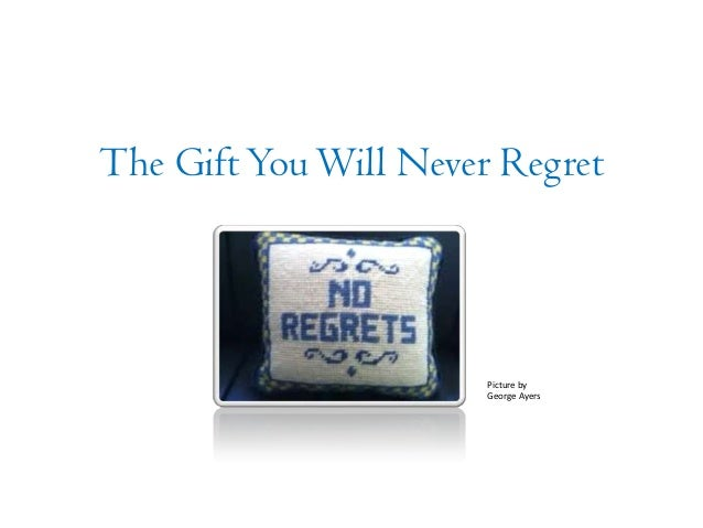 The gift you will never regret