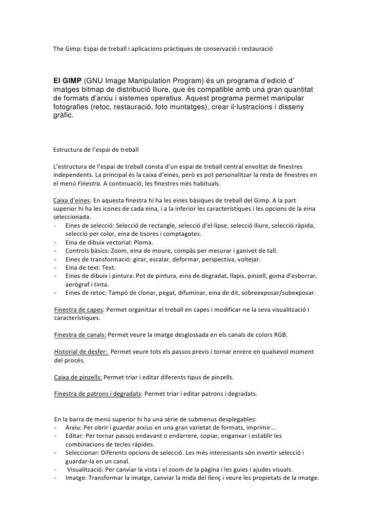 The Gimp: Espai de treball i aplicacions pràctiques de conservació i restauració    El GIMP (GNU Image Manipulation Progra...
