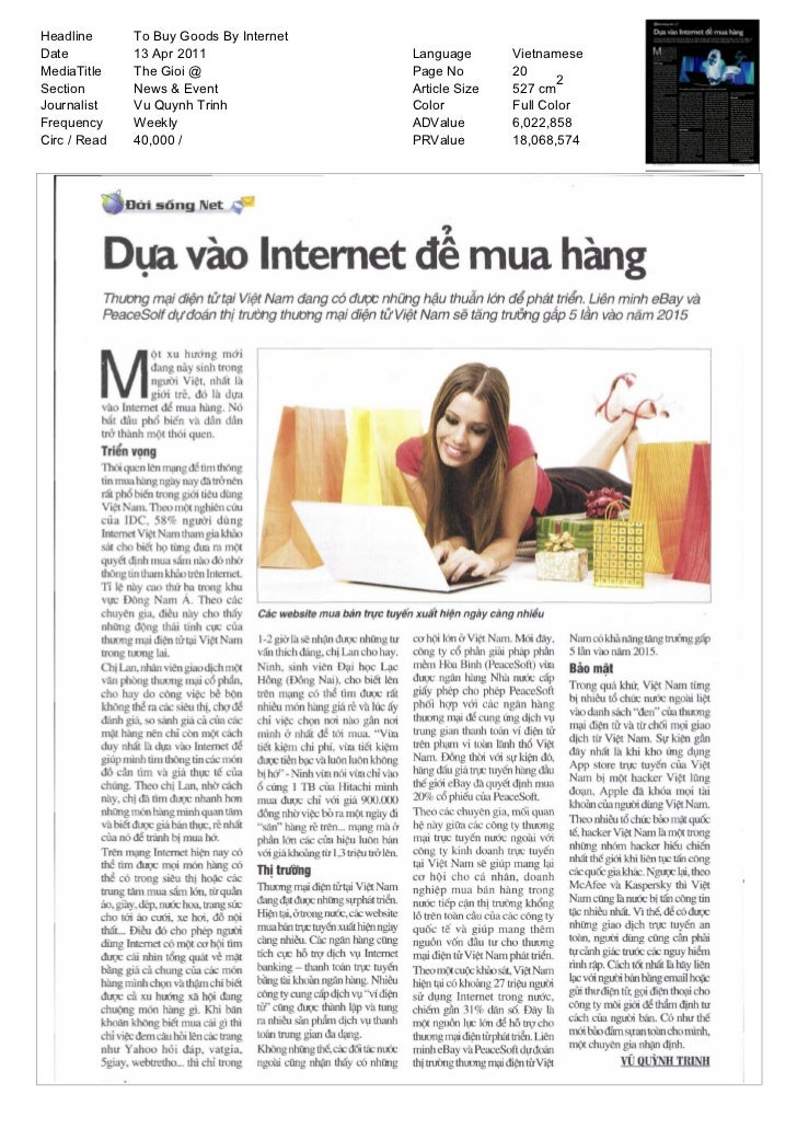 Headline      To Buy Goods By InternetDate          13 Apr 2011                Language       VietnameseMediaTitle    The ...