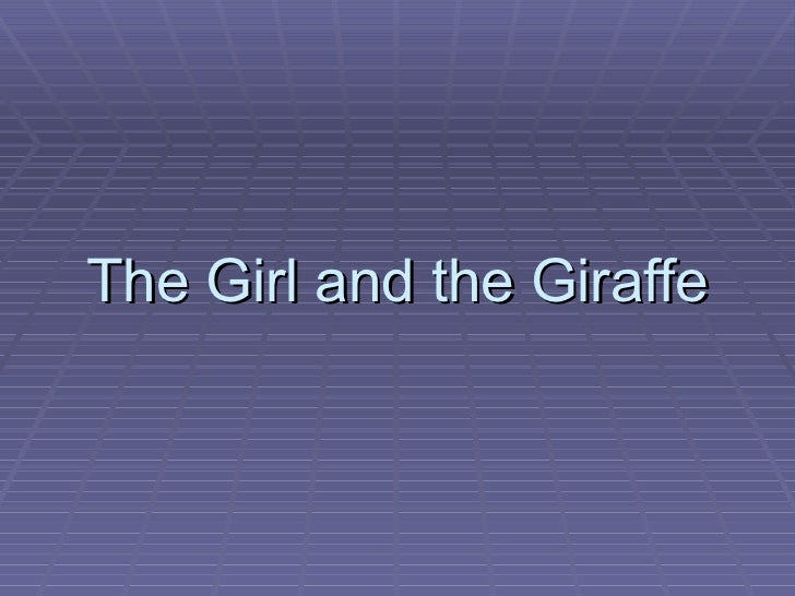 The Girl and the Giraffe