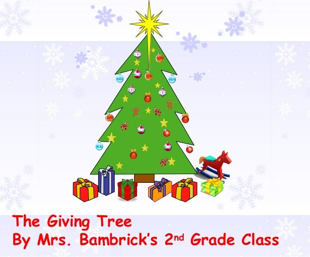 The Giving Tree By Mrs. Bambrick's 2nd Grade Class