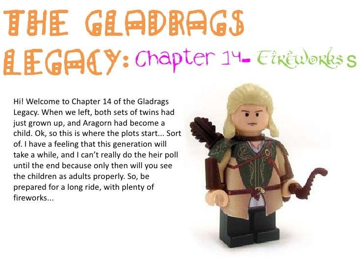 The Gladrags Legacy:<br />Chapter 14- Fireworks<br />Hi! Welcome to Chapter 14 of the Gladrags Legacy. When we left, both ...