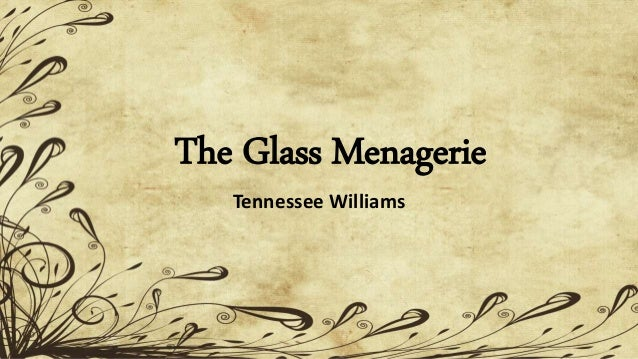 character analysis essay on the glass menagerie A description of the important objects, and places in the glass menagerie.