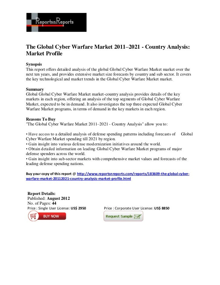 The Global Cyber Warfare Market 2011–2021 - Country Analysis:Market ProfileSynopsisThis report offers detailed analysis of...