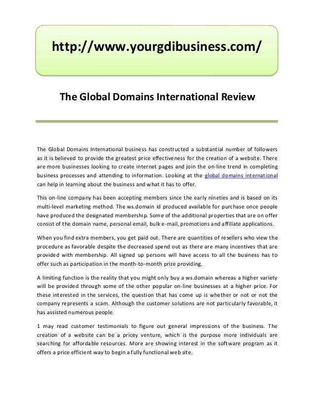 http://www.yourgdibusiness.com/         The Global Domains International ReviewThe Global Domains International business h...