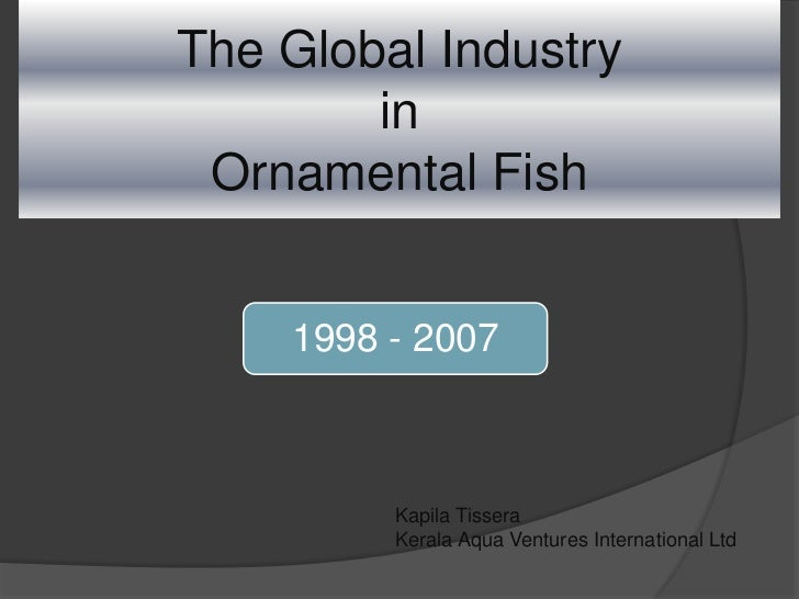 The Global Pet Fish Industry