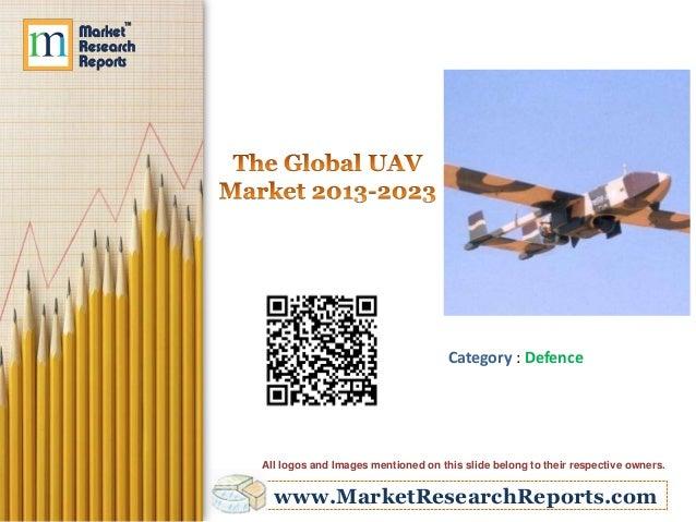 The Global UAV Market 2013 - 2023