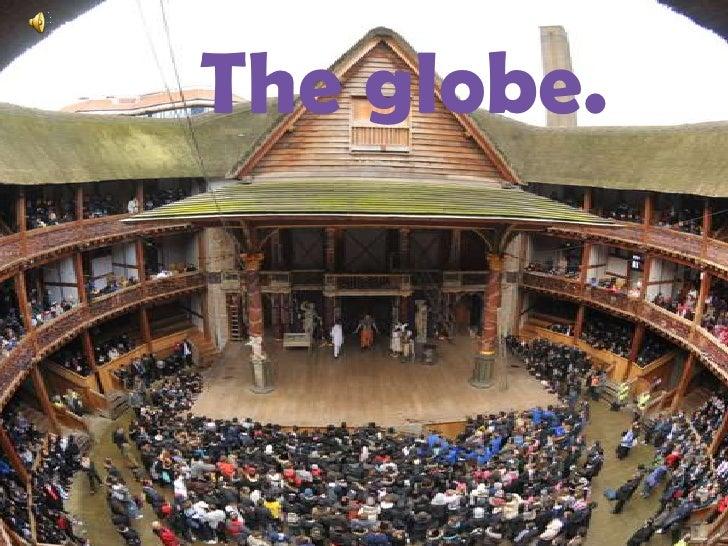 The globe.<br />