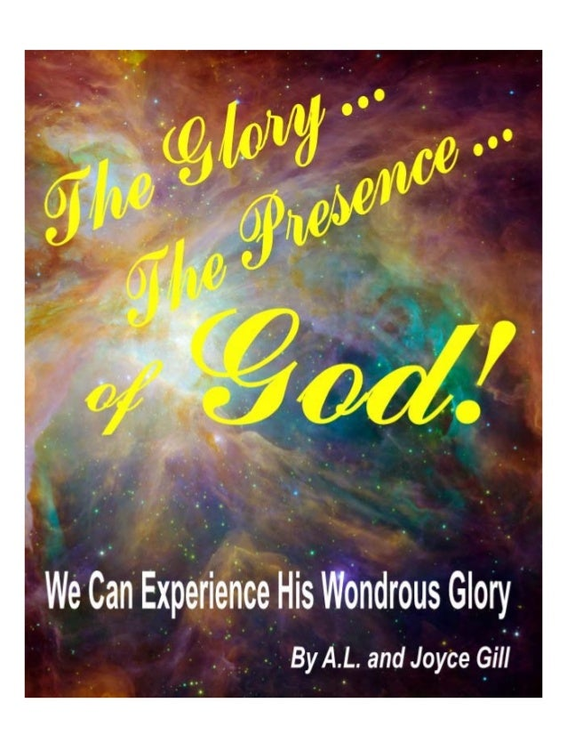 The Glory_The Presence of God- A. L. Gill