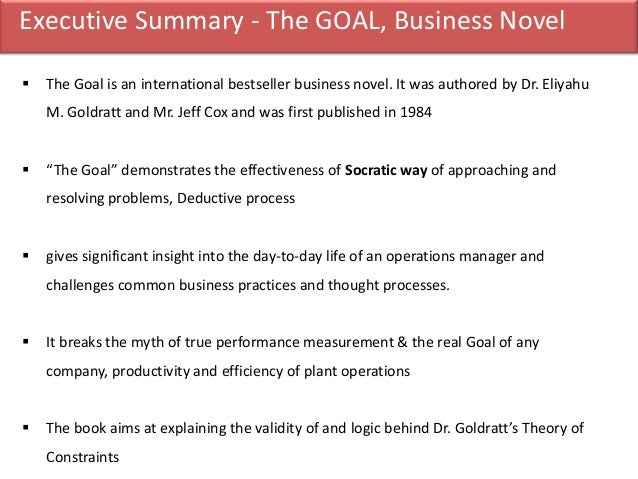 eliyahu m goldratts the goal essay Goldratt's the goal essay  executive summary the goal by eliyahu m goldratt is about a plant manager named alex rogo and his quest of knowledge to make his.