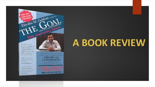 by eliyahu goal goldratt paper term Upload your paper & join for free a process of ongoing improvement by eliyahu m goldratt eliyahu goldratt's the goal.