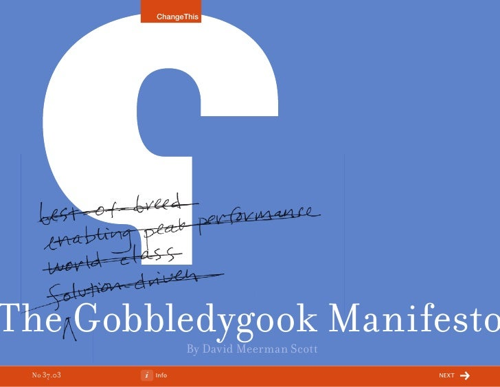 ChangeThisThe Gobbledygook Manifesto                   By David Meerman Scott No 37.03   Info                            n...