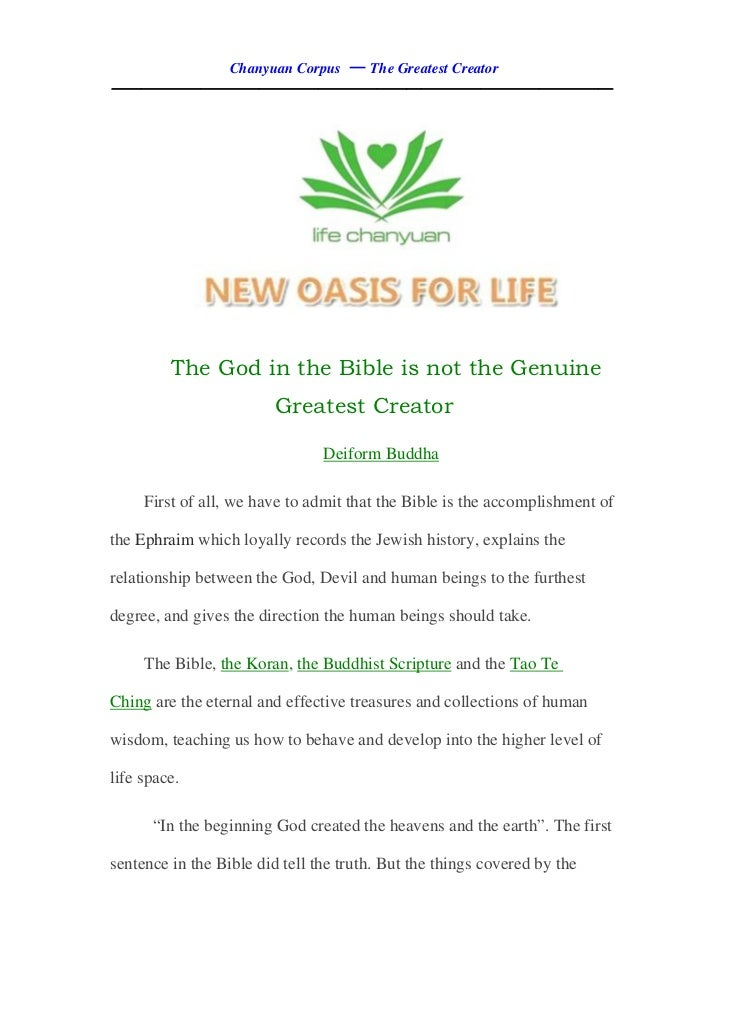Thegodin thebibleis not the genuine greatest creator