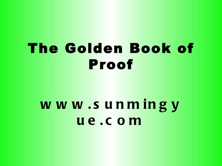 The Golden Book of Proof www.sunmingyue.com
