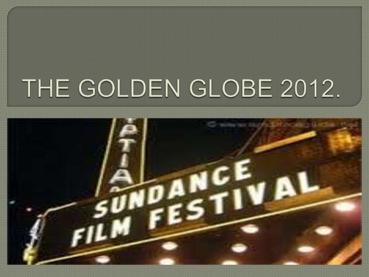 The golden globe 2012