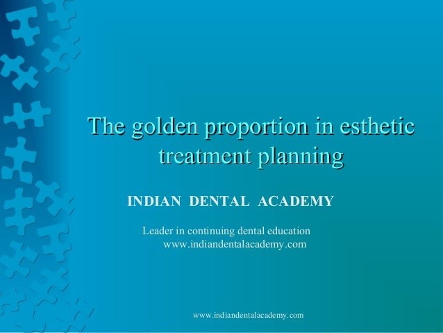 The golden proportion in esthetic treatment planning