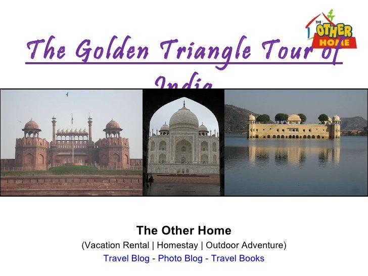The Golden Triangle Tour of India The Other Home (Vacation Rental | Homestay | Outdoor Adventure) Travel Blog  -  Photo Bl...