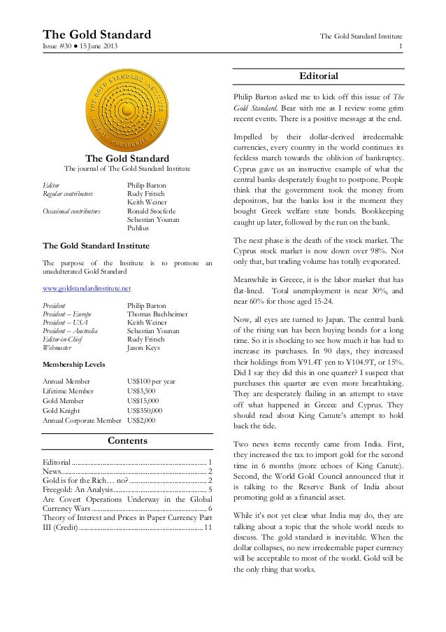 The Gold Standard The Gold Standard InstituteIssue #30 ● 15 June 2013 1The Gold StandardThe journal of The Gold Standard I...