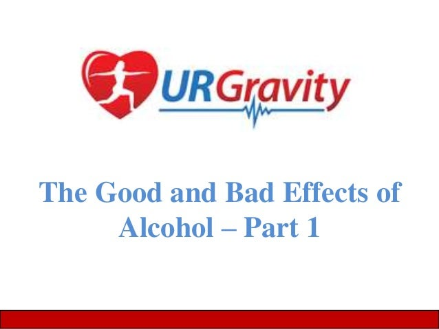 the bad effects of alcohol The depressant effects of alcohol are witnessed when people who have been but individuals do not drink alcohol for the gaba and glutamate effects alcohol's activity on the dopamine site in the brain moderate alcohol consumption has negative associations, such as.