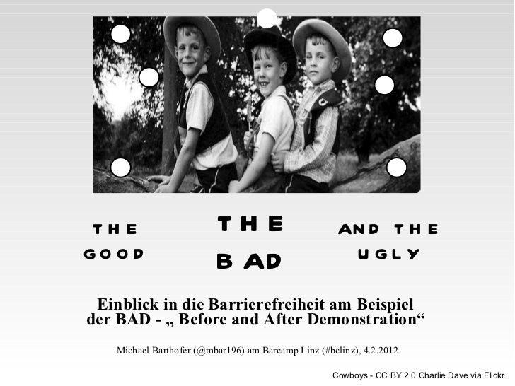 """Einblick in die Barrierefreiheit am Beispiel  der BAD - """" Before and After Demonstration""""   Michael Barthofer (@mbar196) a..."""