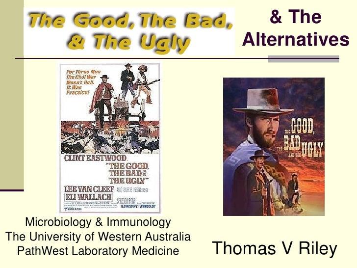 & The                                         Alternatives   Microbiology & ImmunologyThe University of Western Australia ...