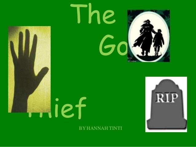 The Good ThiefBY HANNAH TINTI