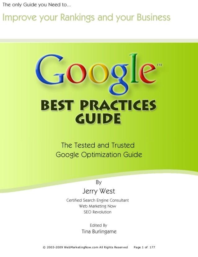 Disclaimer 3 The Tested & Trusted Google Optimization Guide © 2003-2009 WebMarketingNow.com All Rights Reserved Page 1 of ...